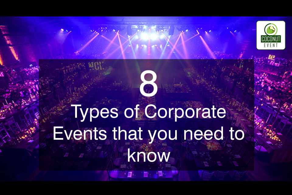 What Are The Different Types Of Corporate Events - Type-of-corporate-events